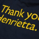 Thank you Henrietta t-shirts
