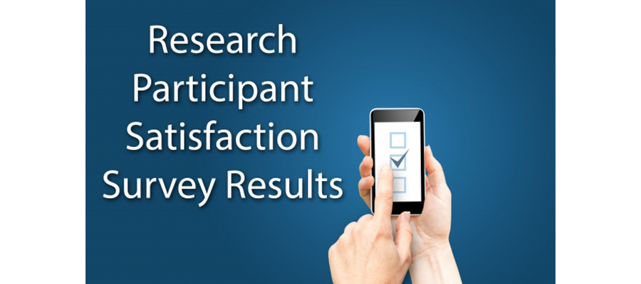 New-Research-Participant-Satisfaction-Survey-Results