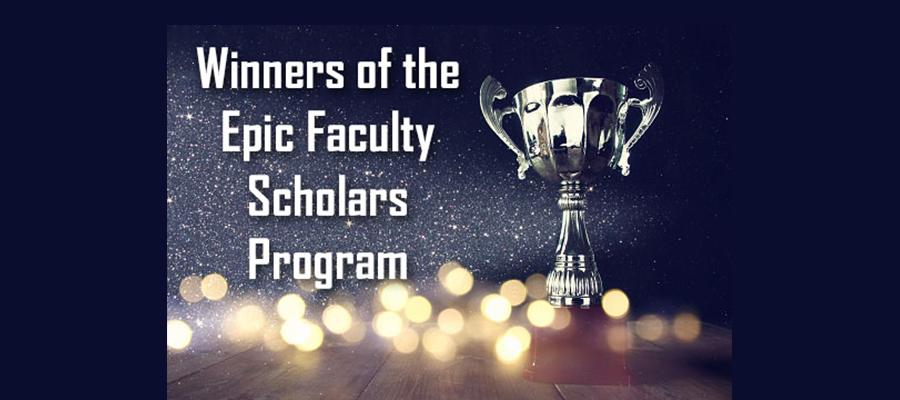 Slide_Winners_Epic-Faculty-Scholars-Program2